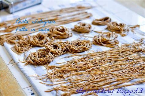 pasta proteica fatta in casa pasta integrale fatta in casa ricetta base le fitchef