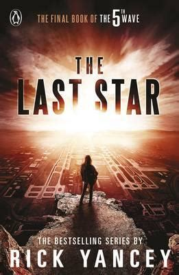 the last star by yancey rick 9780141345949 brownsbfs
