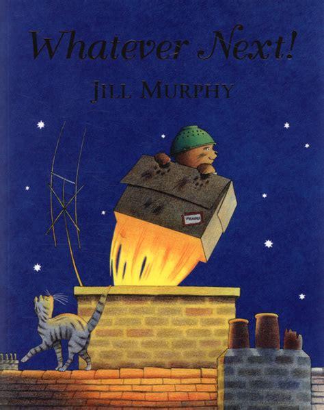 whatever next 0230015476 whatever next by murphy jill 9780230015470 brownsbfs
