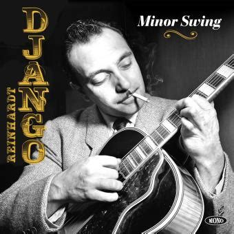 minor swing django minor swing django reinhardt vinyle album achat