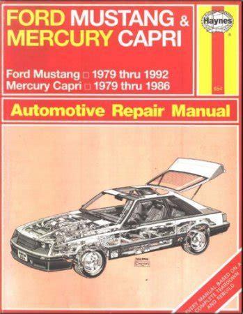 haynes ford mustang 1979 1993 mercury capri 1979 1986 auto repair manual ford mustang 1979 1992 и mercury capri 1979 1986 гг в ремонт и техническое обслуживание