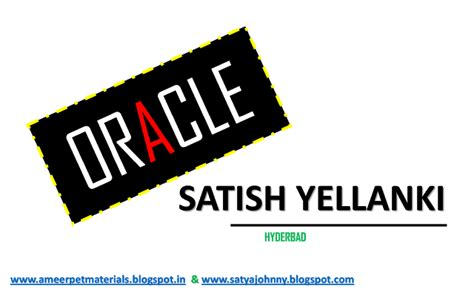 Oracle Tutorial By Satish Yellanki | ameerpet institute materials java notes spring