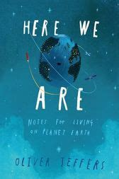 here we are notes here we are notes for living on planet earth ebook by oliver jeffers 9780008266189