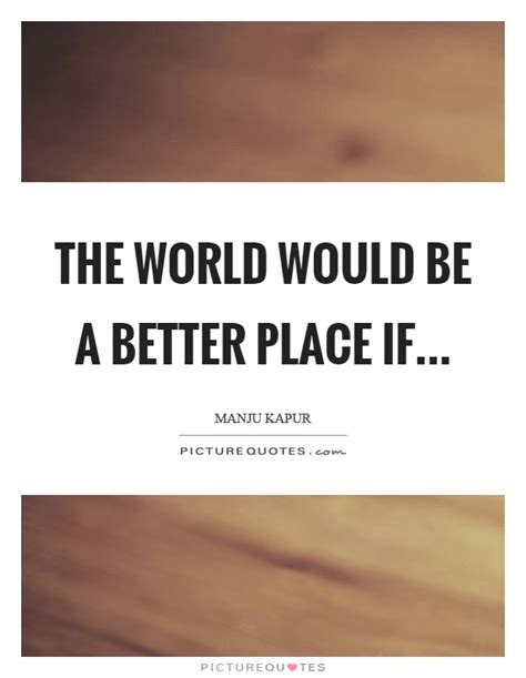 A Place Quotes Better Place Quotes Sayings Better Place Picture Quotes