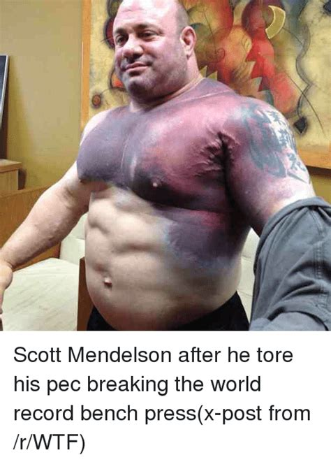 bench press world record scott mendelson after he tore his pec breaking the world