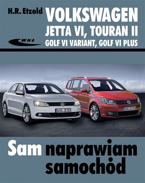 volkswagen golf v golf 5 plus touran jetta workshop service repair manual 2002 2010 in german volkswagen jetta vi od vii 2010 touran ii od viii 2010 golf vi variant od x 2009 golf vi plus