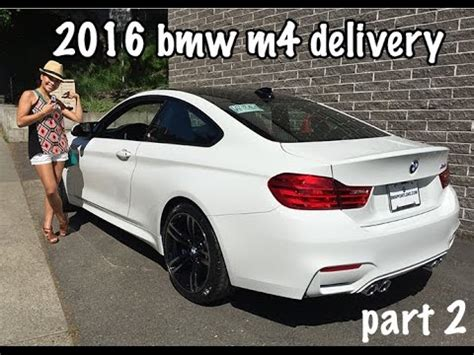 bmw m4 delivery 2016 bmw m4 coupe delivery part 2