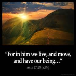 For in him we live and move and have our being acts 17 28 kjv