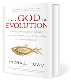 nullifying god evolution s end a scientist s challenge books michael dowd thanks god for evolution homebrewed