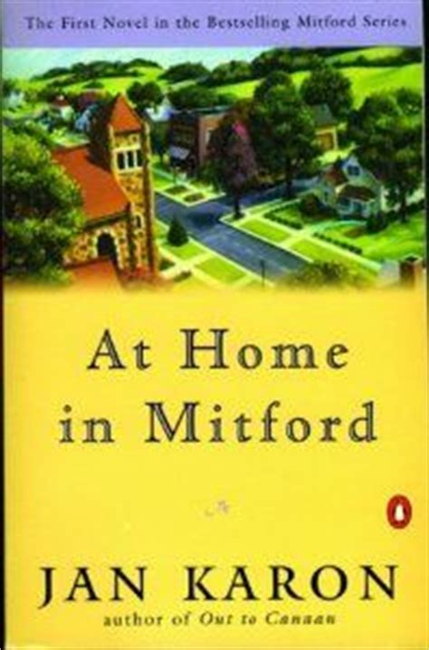 at home in mitford a mitford novel jan karon and charming cast of characters in