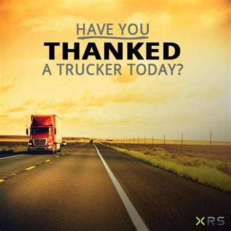 you truck you thanked a trucker today thankyou trucking
