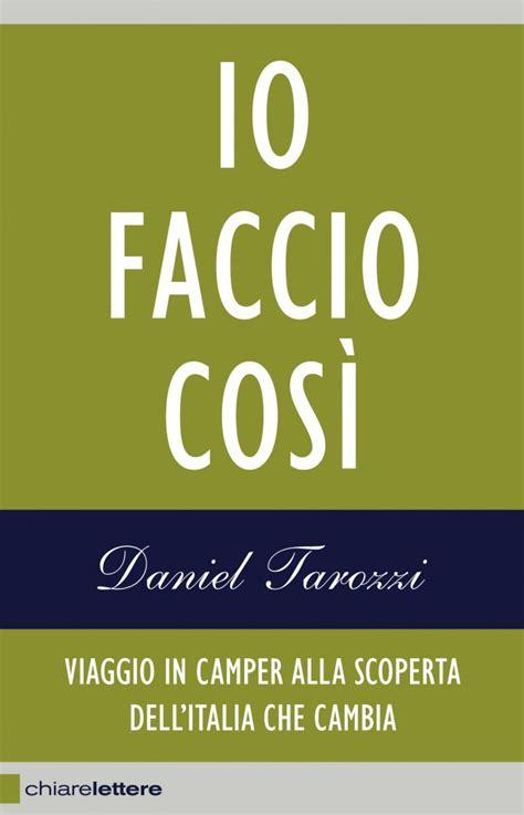 libro il complotto contro lamerica io faccio cos 236 viaggio in cer alla scoperta dell italia che cambia viaggio nell italia