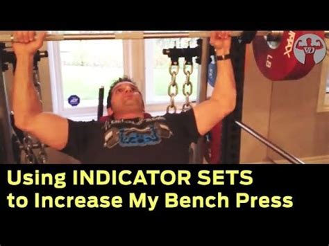 How I Use Indicator Sets To Increase My Bench Press