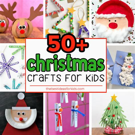 christmas craft ideas for kids 50 crafts for the best ideas for