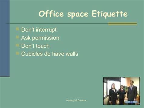 Office Space Etiquette Corporate Etiquette