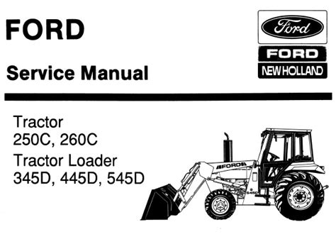 Ford New Holland 250c 260c Tractor Amp 345d 445d 545d