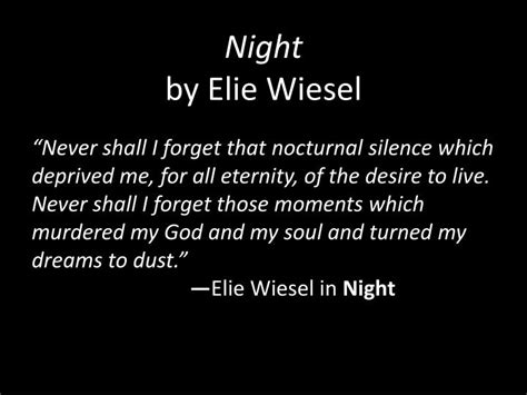 Theme Quotes From Night By Elie Wiesel | ppt night by elie wiesel powerpoint presentation id