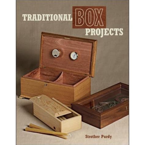 traditional woodworking books traditional box projects strother purdy box projects books