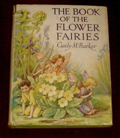 flower fairies of the books the book of the flower fairies by cicely m barker