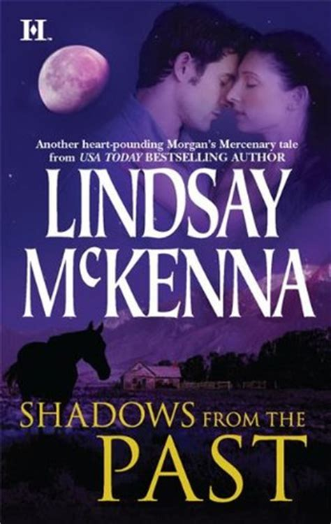 Lindsay Mckenna Shadows From The Past shadows from the past jackson 1 by lindsay mckenna reviews discussion bookclubs lists