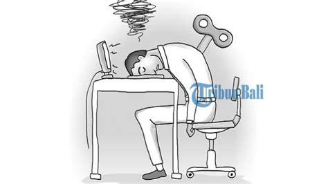 kapasitor jenuh dan penuh jenuh dengan pekerjaan bikin sensitif di tempat kerja bagaimana mengatasinya tribun bali