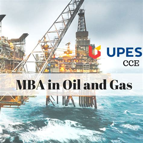 Mba In Petroleum Engineering India by Step Up The Ladder Of Success With Mba In And Gas