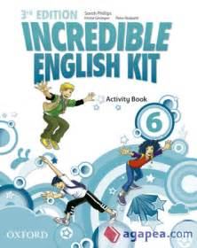 libro incredible english kit 3 incredible english kit 3rd edition 6 activity book 3rd edition oxford university press