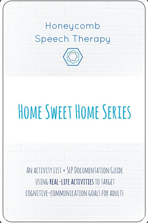 home sweet home series honeycomb speech therapy
