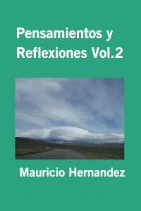 la bac publica un libro de pensamientos espirituales pensamientos y reflexiones vol 2 mauricio hernandez autores editores