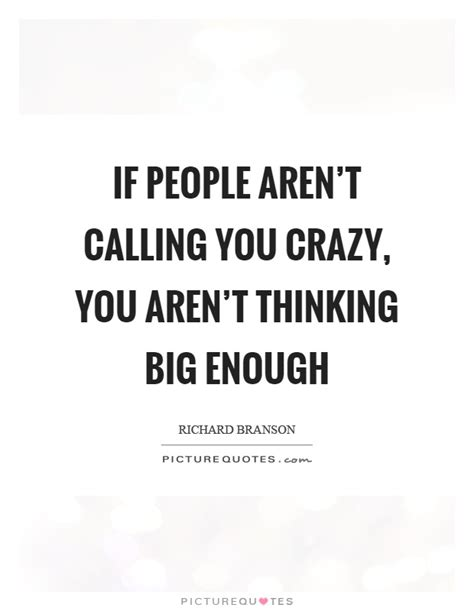Thinking Big think big quotes think big sayings think big picture