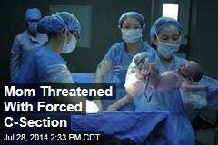 forced c section cesarean section news stories about cesarean section