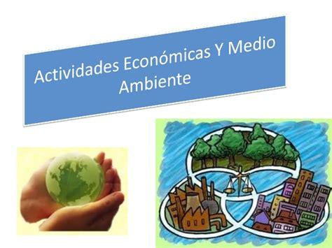 imagenes naturales sociales y economicas actividades econ 243 micas y medio ambiente