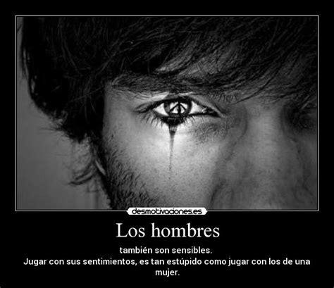 imágenes de amor tristes para hombres los hombres desmotivaciones