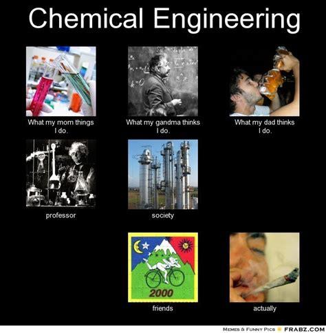 Chemical Engineering Meme - trending