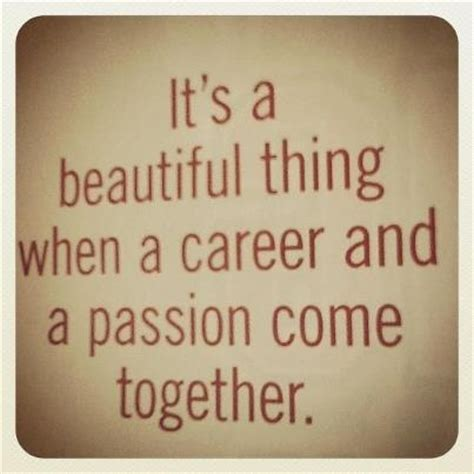 Sample Resume For Teaching Profession by Passion And Work Quote Career And Life Quotes
