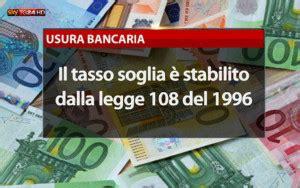 tassi di usura d italia usura bancaria conosciamo il tasso soglia www