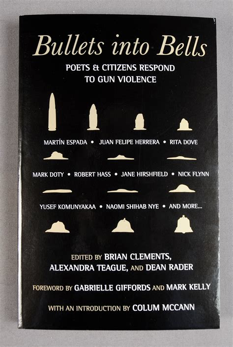 bullets into bells poets citizens respond to gun violence books quot bullets into bells quot poets american epidemic of gun