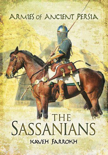 legionary 109 58 bc the age of marius sulla and pompey the great warrior books the armies of ancient the sassanians association