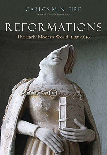 libro reformations the early modern reformations the early modern world 1450 1650 harvard book store