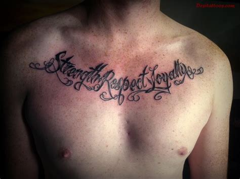 tattoos that mean strength for men strength respect loyalty ambigram on chest