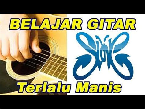 free download tutorial belajar gitar full download belajar akustik gitar terlalu manis slank