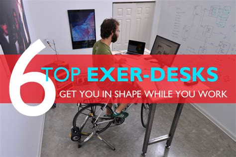 stand up desk exercises top 6 exercise and standing desks to get you in shape