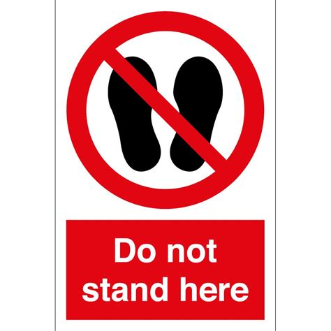 Stand Here by Do Not Stand Here Signs From Key Signs Uk