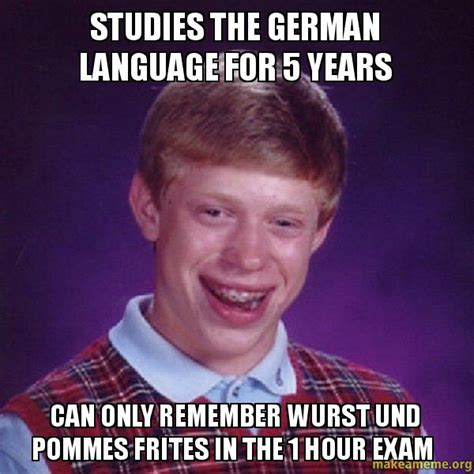 German Meme - studies the german language for 5 years can only remember