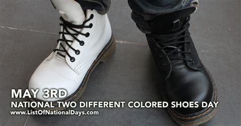 two different colored national two different colored shoes day