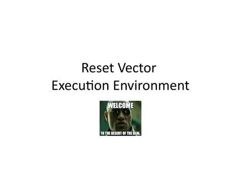 bios reset vector advanced x86 bios and system management mode internals