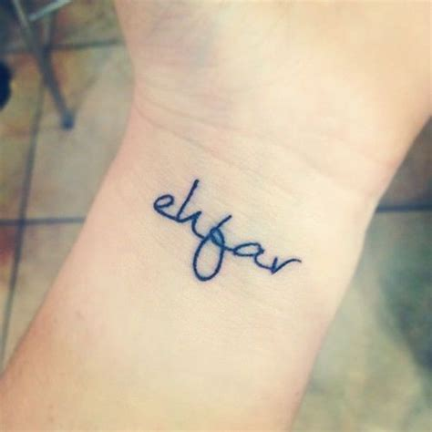 ehfar tattoo wrist saying ehfar meaning everything