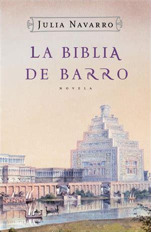 la biblia de barro 8401335515 la biblia de barro libro en escritoras com