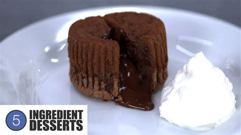 5 ingredientes 5 ingredients chocolate lava cakes 5 ingredient desserts youtube