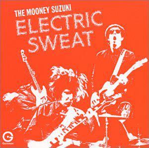 The Mooney Suzuki by Electric Sweat